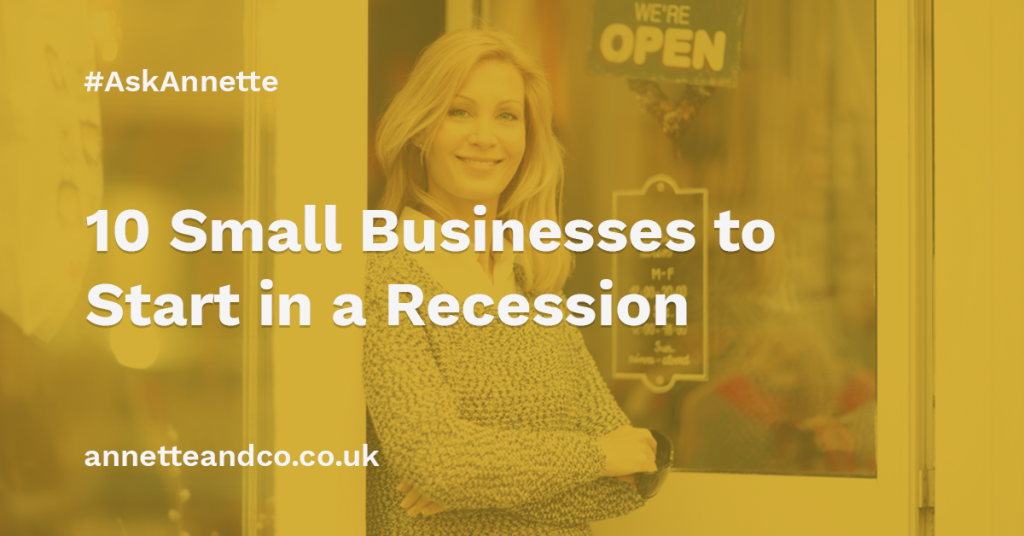 a featured image of a blog post that highlights the topic 10 Small Businesses to Start in a Recession