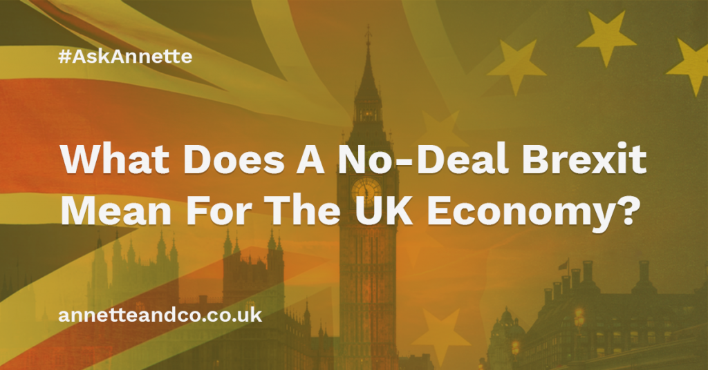 a featured banner image blog post for an article entitled What Does A No-Deal Brexit Mean For The UK Economy