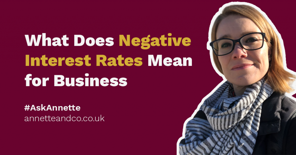 banner image for a blog entitled what does negative interest rates mean for business