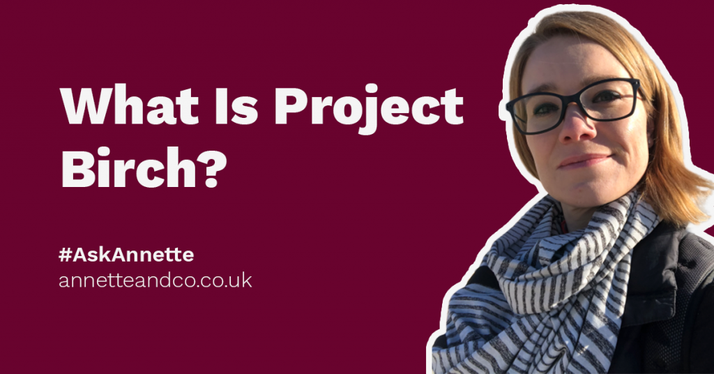 a featured image of a blog post that highlights the topic What Is Project Birch?
