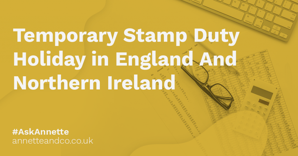 a featured image of a blog post that highlights the topic Temporary Stamp Duty Holiday in England And Northern Ireland
