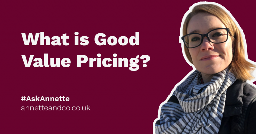 a featured image of a blog post that highlights the topic What is Good Value Pricing