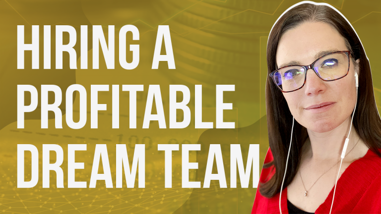 a featured blog image banner of a youtube episode entitled hiring a profitable dream team