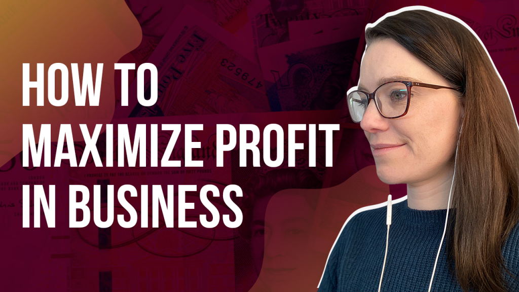a blog featured image banner for a youtube episode entitled how to maximize profit in business