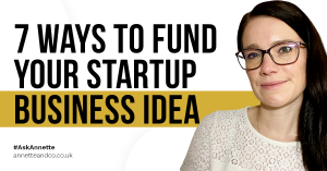 a blog featured image titled 7 Ways to Fund Your Startup Business Idea