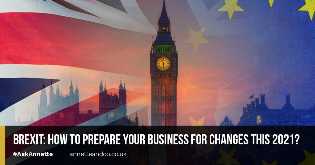 a blog featured image entitled Brexit How to Prepare Your Business for Changes this 2021