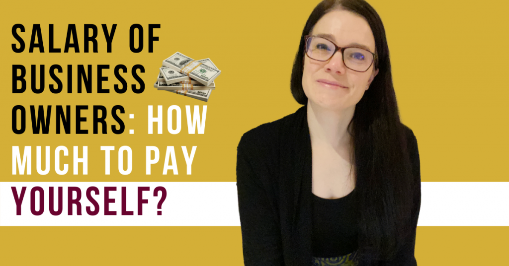 a blog featured image entitled Salary of Business Owners: How Much to Pay Yourself?