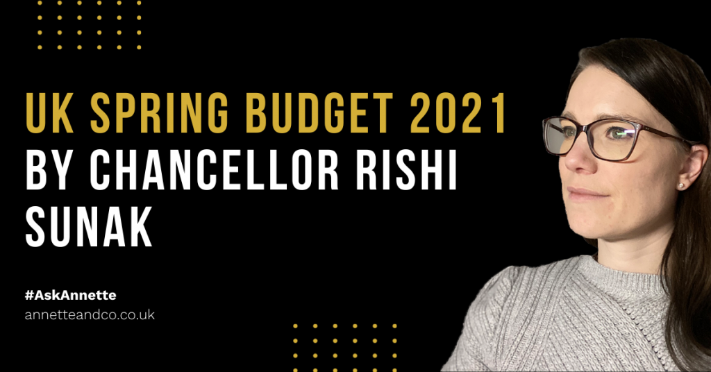 the cover image for a blog with the topic announcement of UK Spring Budget 2021 by Chancellor Rishi Sunak