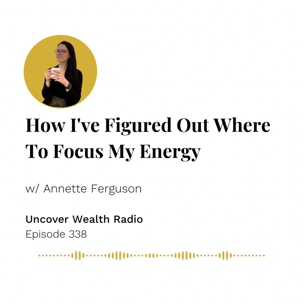 Annette Ferguson Podcast Banner - Uncover Wealth Radio 338