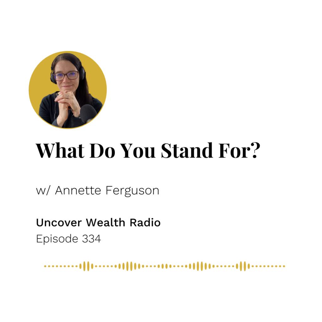 Annette Ferguson Podcast Banner - Uncover Wealth Radio 334
