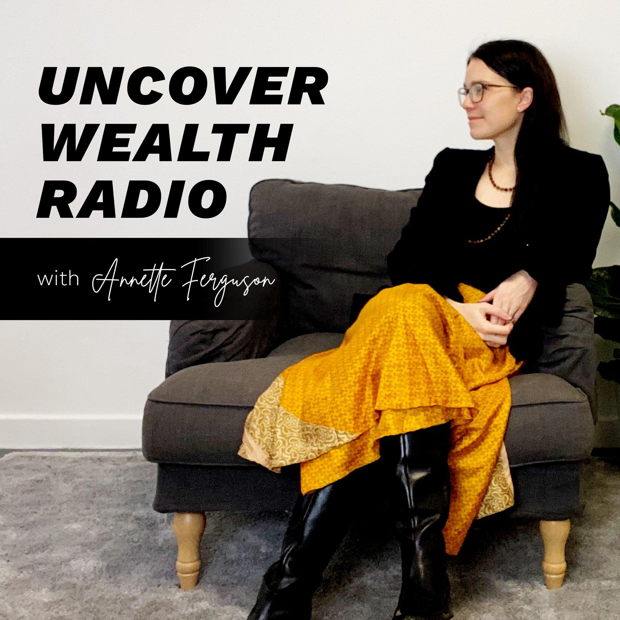Uncover Wealth Radio Podcast Art