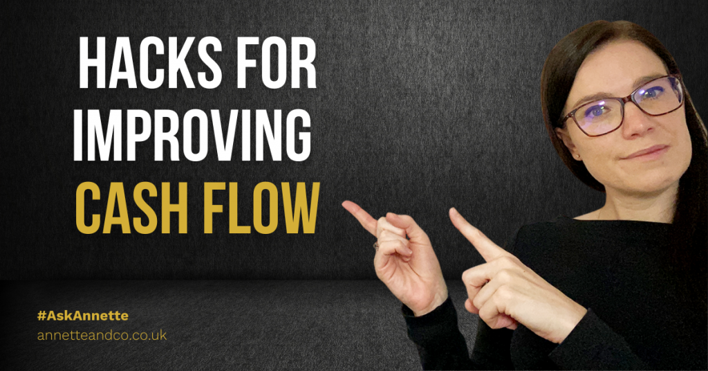 a blog featured image of Annette with a titled of Hacks For Improving Cash Flow