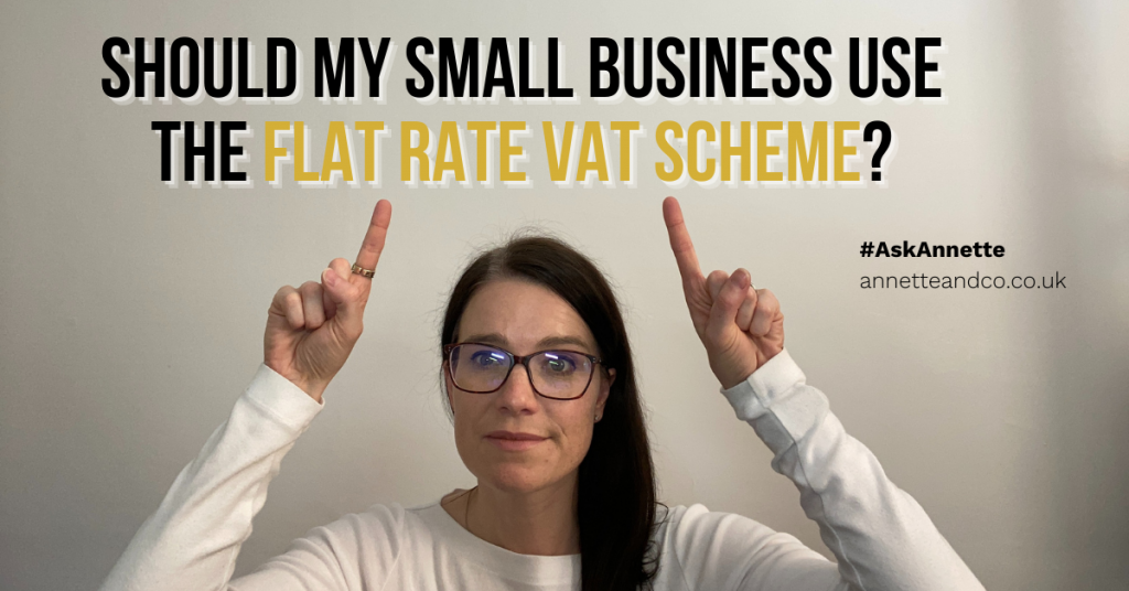 a blog featured image entitled Should My Small Business Use the Flat Rate VAT Scheme?