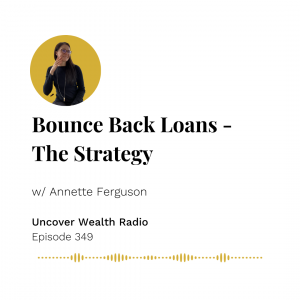 Annette Ferguson Podcast Banner - Uncover Wealth Radio 349