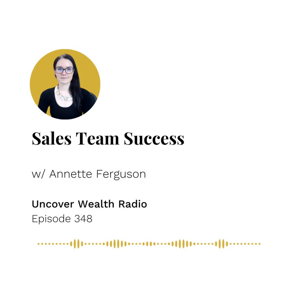 Annette Ferguson Podcast Banner - Uncover Wealth Radio Episode 348