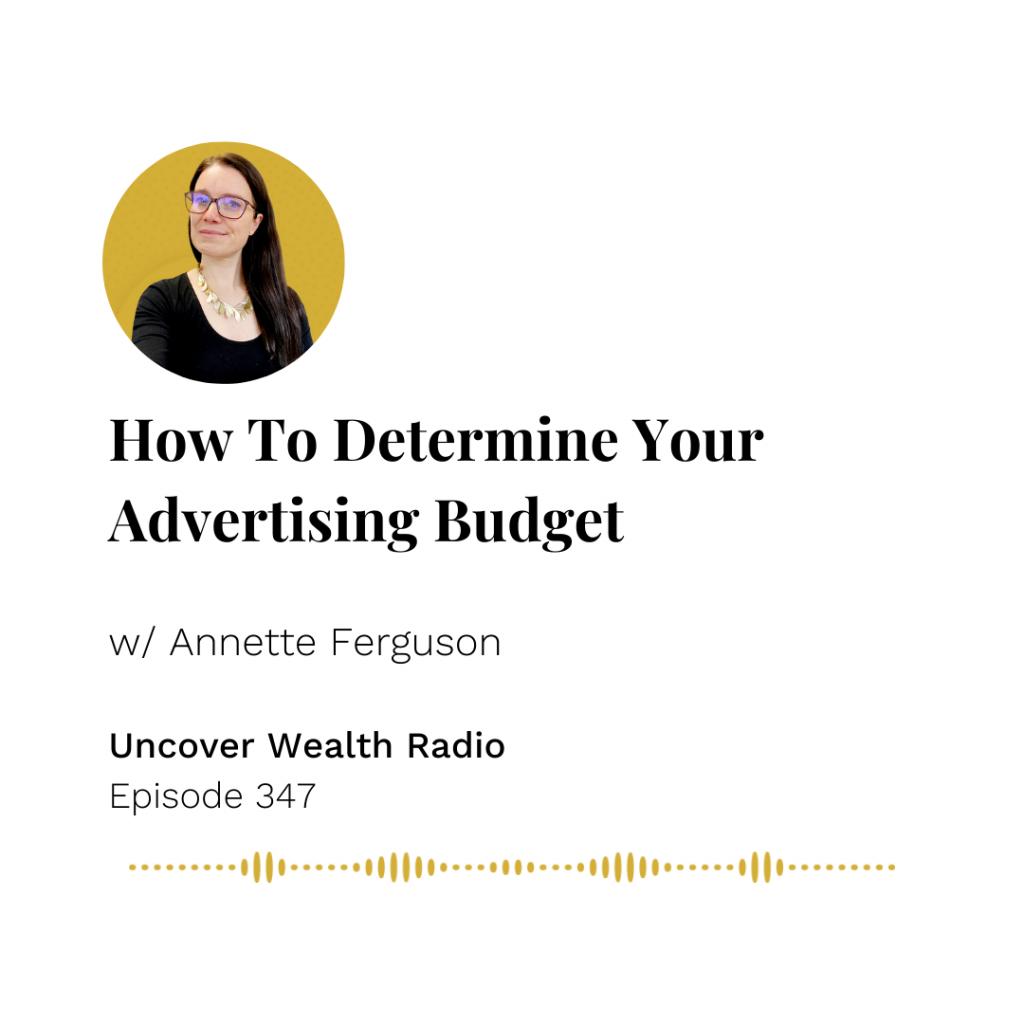 Annette Ferguson Podcast Banner - Uncover Wealth Radio 347
