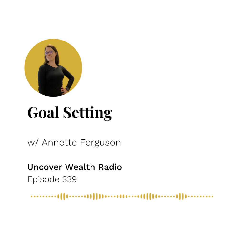 Annette Ferguson Podcast Banner - Uncover Wealth Radio 339