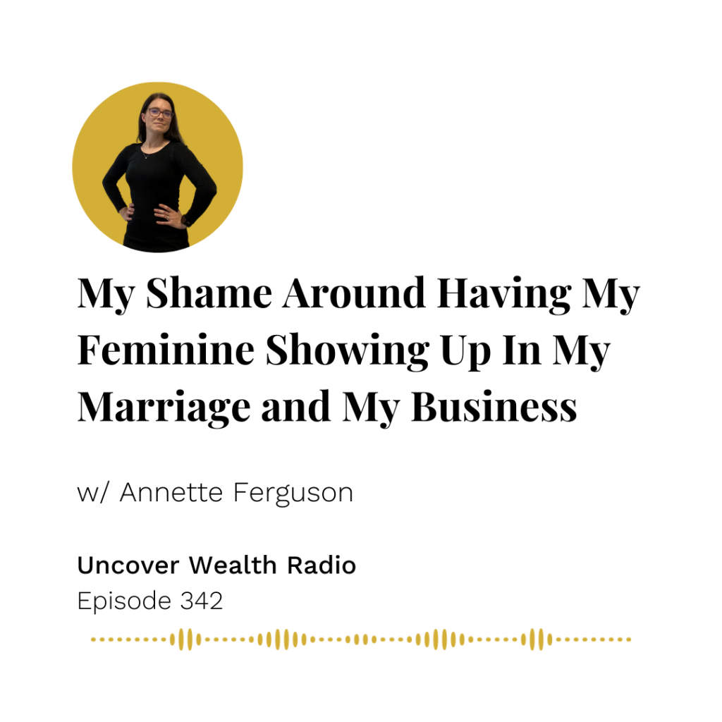 Annette Ferguson Podcast Banner - Uncover Wealth Radio 342