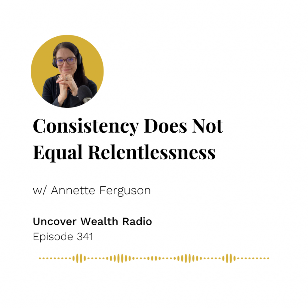 Annette Ferguson Podcast Banner - Uncover Wealth Radio 341