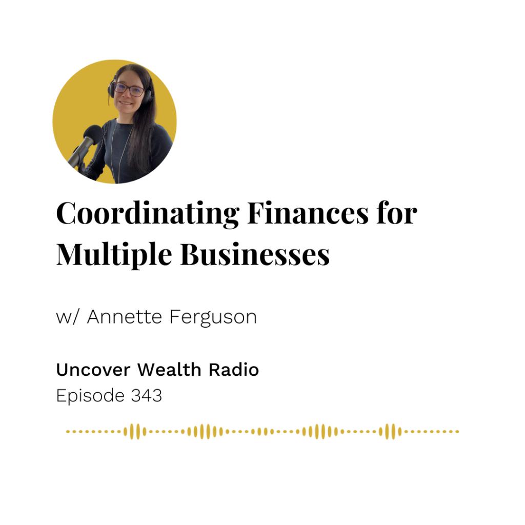 Annette Ferguson Podcast Banner - Uncover Wealth Radio 343