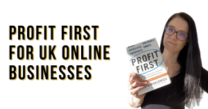 a blog featured image entitled Profit First for UK Online Businesses